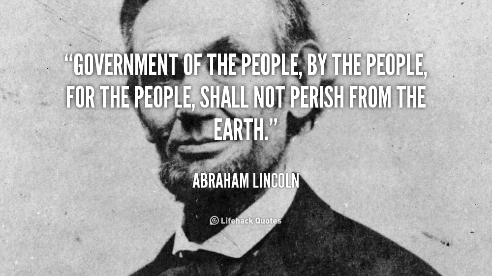 quote-Abraham-Lincoln-government-of-the-people-by-the-people-40886.png