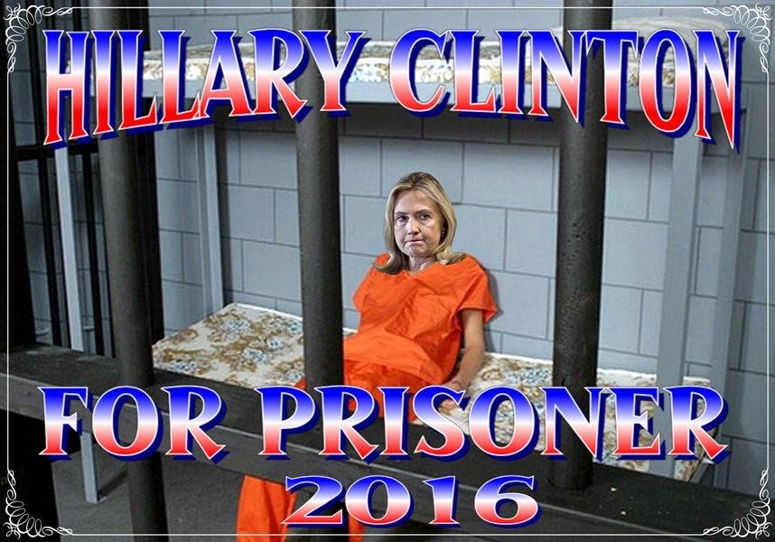 Hillary Clinton for prison_zpsmqzavcis.jpg